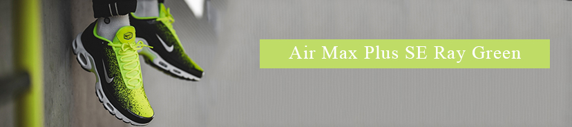 Air Max Plus SE Ray Green