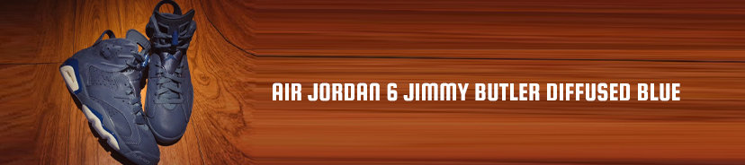 Air Jordan 6 Jimmy Butler Diffused Blue