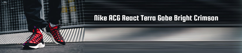 Nike ACG React Terra Gobe Bright Crimson