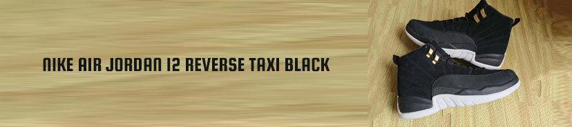 Nike Air Jordan 12 Reverse Taxi Black