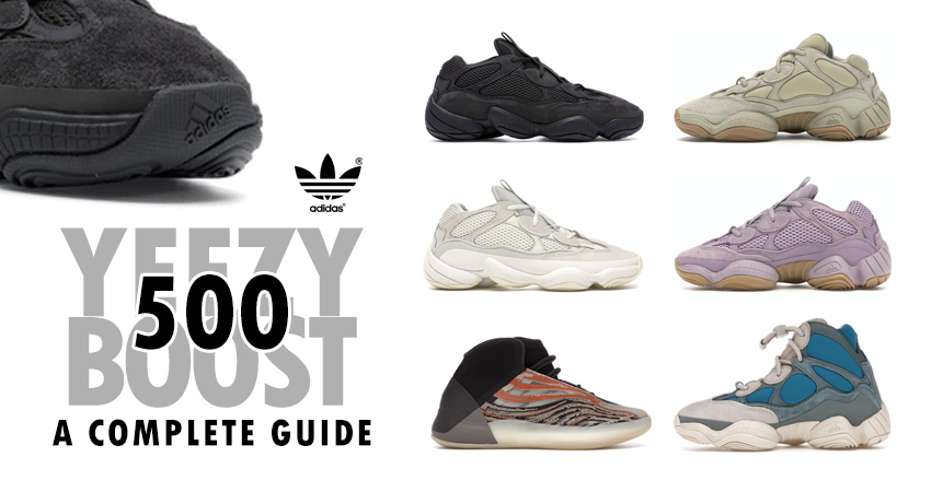Yeezy Boost 500 A Complete Guide