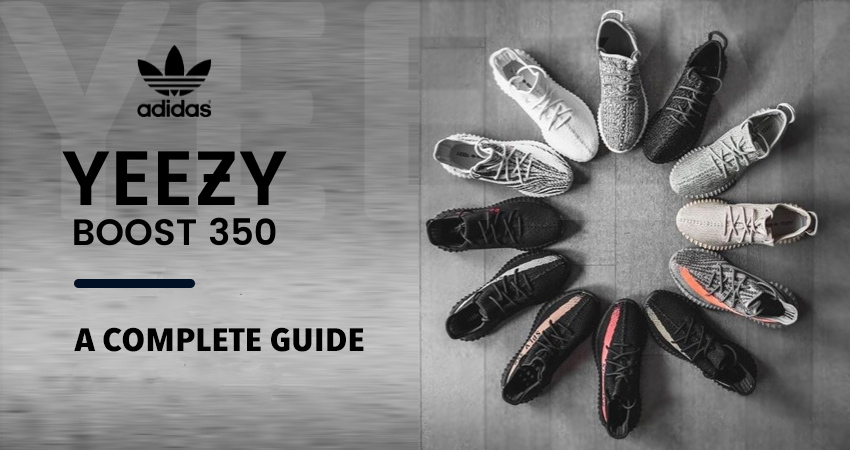 Yeezy Boost 350 A Complete Guide