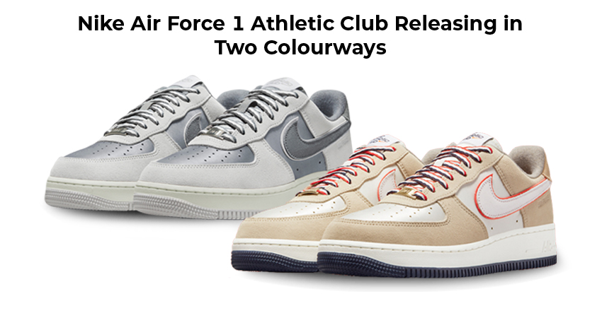 Nike Air Force 1 Athletic Club Releasing in Two Colourways featureed image
