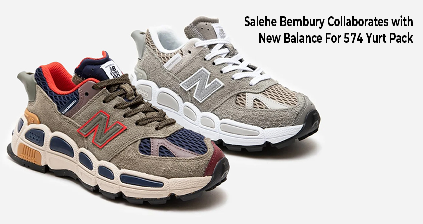 Salehe Bembury Collaborates with New Balance For 574 Yurt Pack featured image