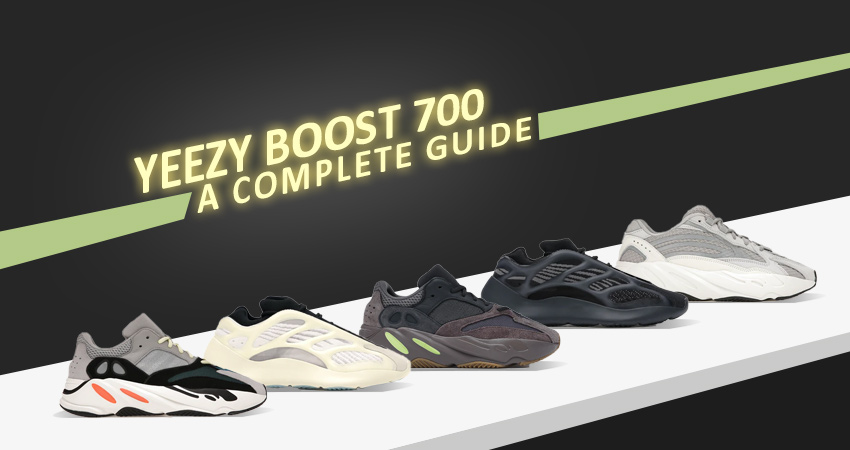 Yeezy Boost 700 Complete Guide